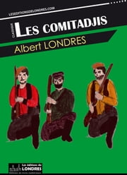 Les comitadjis ebook by Kobo.Web.Store.Products.Fields.ContributorFieldViewModel