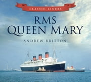 RMS Queen Mary ebook by Andrew Britton