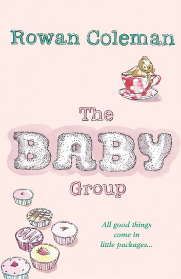 The Baby Group ebook by Rowan Coleman