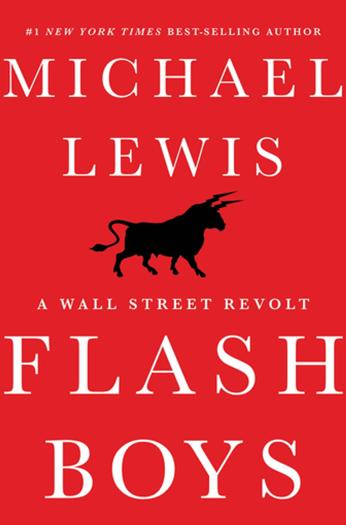 Flash Boys: A Wall Street Revolt Ebook By Michael Lewis