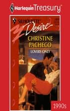 Lovers Only ebook by Christine Pacheco