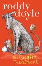 The Giggler Treatment ebook by Roddy Doyle