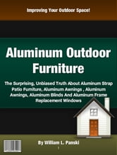 Aluminum Outdoor Furniture ebook by William L. Panski