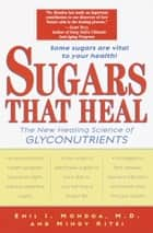 Sugars That Heal ebook by Emil I. Mondoa