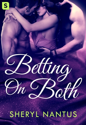 Betting on Both ebook by Sheryl Nantus