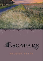 Escapade ebook by Sherene Buffa