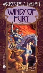 Winds of Fury ebook by Mercedes Lackey