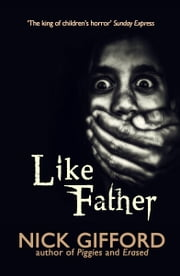 Like Father ebook by Nick Gifford