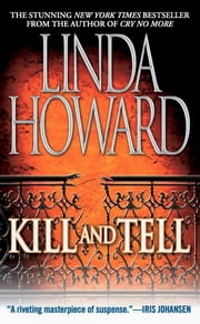Kill And Tell ebook by Linda Howard