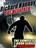 The Richard Hannay MEGAPACK ® - The Complete 7-Book Series ebook by John Buchan
