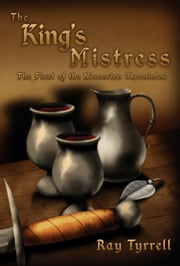 The King's Mistress - The First of the Niscerien Chronicles ebook by Ray Tyrrell