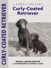 Curly-coated Retriever ebook by Nona Kilgore Bauer