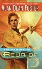 Reunion ebook by Alan Dean Foster