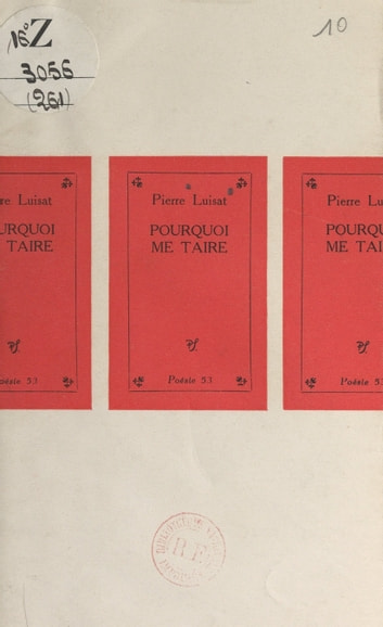 Pourquoi me taire ebook by Pierre Luisat