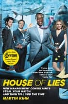 House of Lies ebook by Martin Kihn