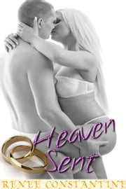 Heaven Sent ebook by Renee Constantine