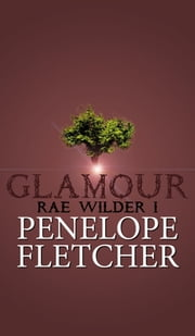 Glamour - Fantasy Romance ebook by Penelope Fletcher