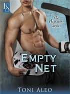 Empty Net - An Assassins Novel ebook by Toni Aleo