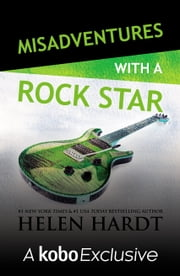 Misadventures with a Rock Star ebook by Helen Hardt