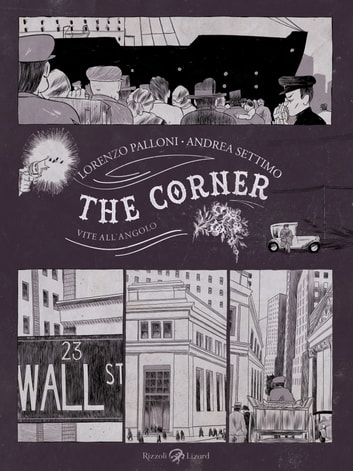 The corner - Vite all'angolo ebook by Andrea Settimo,Lorenzo Palloni