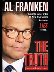 The Truth (with jokes) ebook by Al Franken