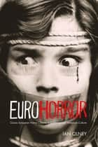 Euro Horror ebook by Ian Olney