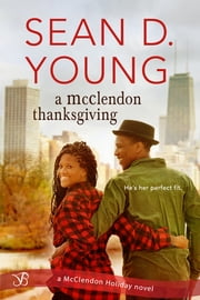 A McClendon Thanksgiving ebook by Sean D. Young