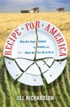 Recipe for America ebook by Jill Richardson