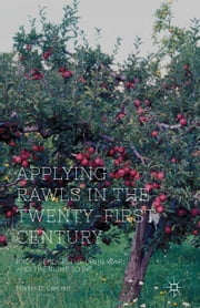Applying Rawls in the Twenty-First Century - Race, Gender, the Drug War, and the Right to Die ebook by M. Carcieri