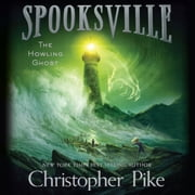 The Howling Ghost audiobook by Christopher Pike
