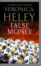 False Money ebook by Veronica Heley