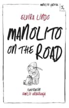 Manolito on the road ebook by Elvira Lindo