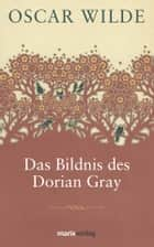 Das Bildnis des Dorian Gray ebook by Oscar Wilde