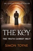 The Key 電子書籍 by Simon Toyne