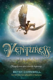 Venturess ebook by Betsy Cornwell