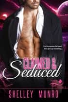 Claimed & Seduced ebook by Shelley Munro