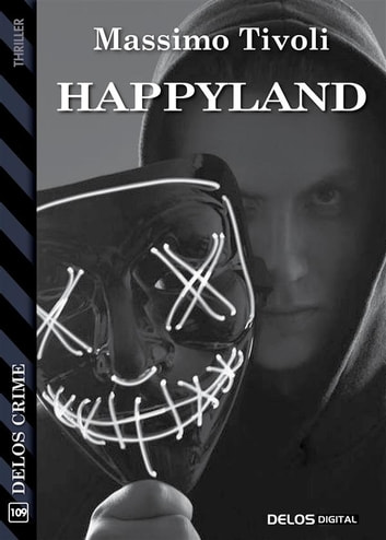 Happyland ebook by Massimo Tivoli
