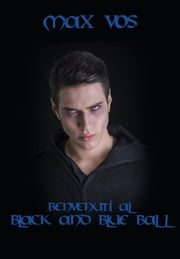 "Benvenuti al ""Black and Blue Ball"" ebook by Max Vos"