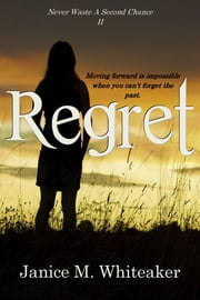 Regret ebook by Janice M. Whiteaker
