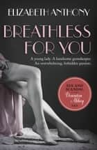 Breathless for You ebook by Elizabeth Anthony