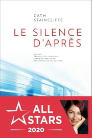 Le silence d'après eBook by Cath Staincliffe