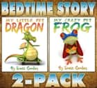 Bedtime Story 2-Pack ebook by Scott Gordon