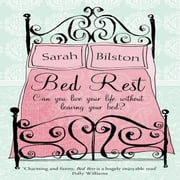 Bed Rest audiobook by Sarah Bilston