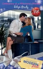 Confessions of a Millionaire's Mistress (Mills & Boon Modern Heat) ebook by Robyn Grady