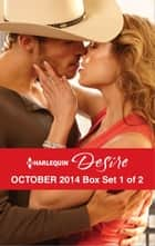 Harlequin Desire October 2014 - Box Set 1 of 2 - Stranded with the Rancher\Her Secret Husband\A High Stakes Seduction ebook by Janice Maynard, Andrea Laurence, Jennifer Lewis