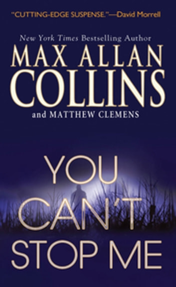 You Can't Stop Me ebook by Max Allan Collins,Matthew Clemens