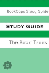Study Guide: The Bean Trees (A BookCaps Study Guide) ebook by BookCaps