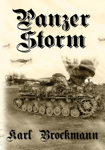 Panzer Storm ebook by Karl Brockmann