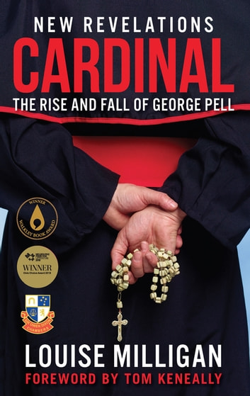 Cardinal - The Rise and Fall of George Pell ebook by Louise Milligan