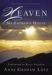 Heaven: My Father's House ebook by Anne Graham Lotz